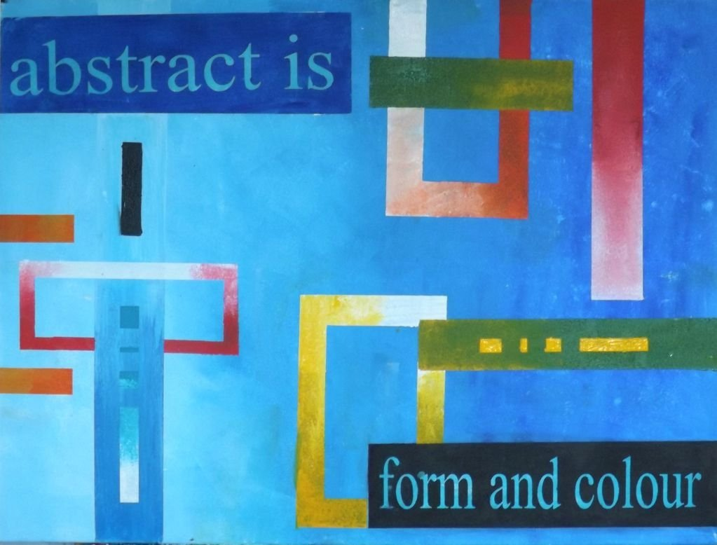 Abstract is Form and Colour